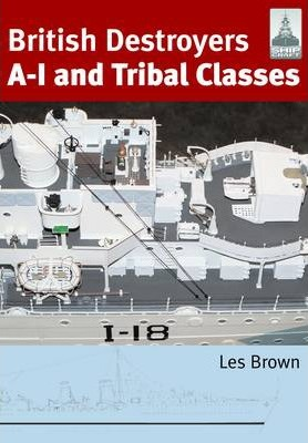 British Destroyers : A-I and Tribal Classes