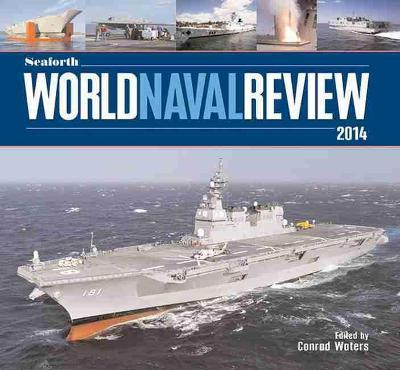 Seaforth World Naval Review 2014 Cover Image