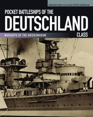 Pocket Battleships of the Deutschland Class