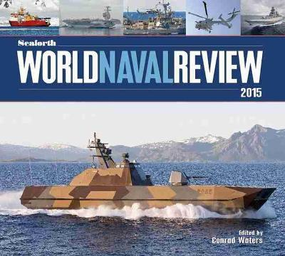 Seaforth World Naval Review: 2015 Cover Image