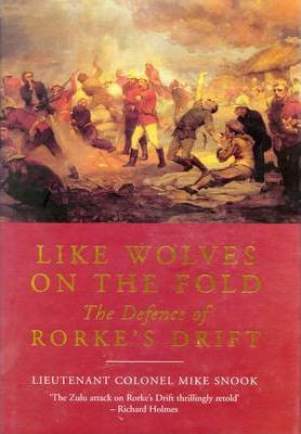 Like Wolves on the Fold: the Defence of Rorke's Drift Cover Image