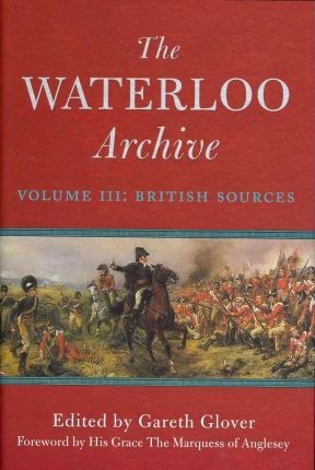 The Waterloo Archive: British Sources v. III
