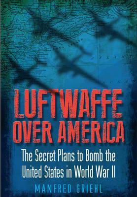 Luftwaffe Over America Cover Image
