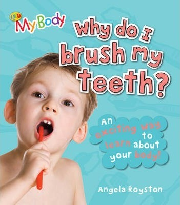Why Do I Brush My Teeth? Cover Image