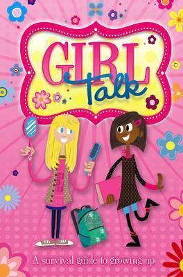 Growing Up: Girl Talk Cover Image