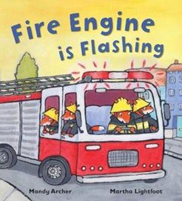 Fire Engine is Flashing Cover Image