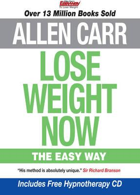 Lose Weight Now The Easy Way : Includes Free Hypnotherapy Audio