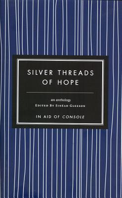 Silver Threads Of Hope