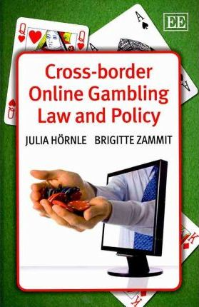 Cross-border Online Gambling Law and Policy