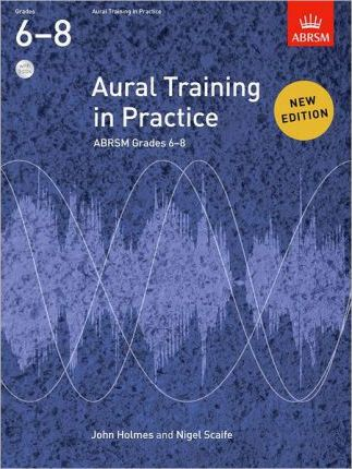 Aural Training In Practice Abrsm Grades 6 8 With 3 Cds John