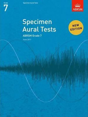 Specimen Aural Tests, Grade 7 : new edition from 2011