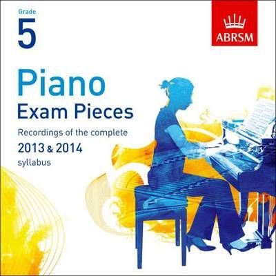 Piano Exam Pieces 2013 & 2014 CD, ABRSM Grade 5 2014
