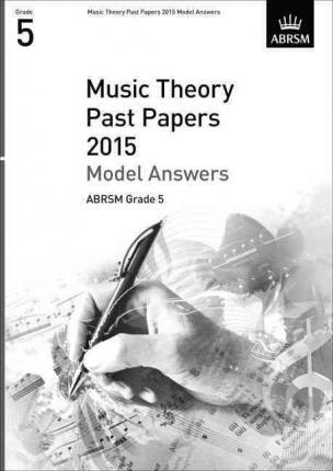 Music Theory Past Papers 2015 Model Answers, ABRSM Grade 5 Cover Image