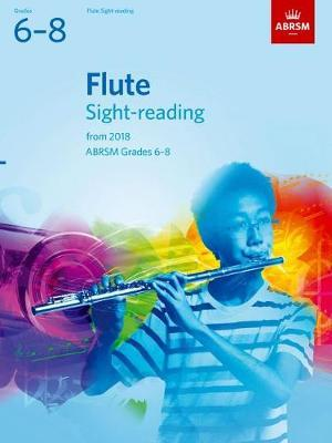 Flute Sight-Reading Tests, ABRSM Grades 6-8 : from 2018