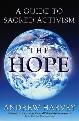 The Hope : A Guide to Sacred Activism