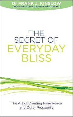 The Secret of Everyday Bliss Cover Image