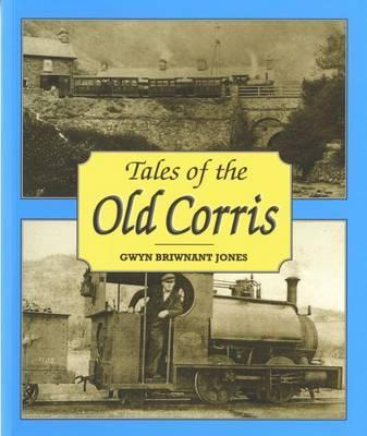Tales of the Old Corris