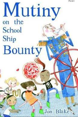 Mutiny on the School Ship Bounty Cover Image