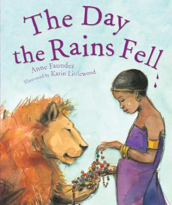 The Day the Rains Fell