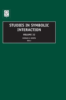 studies in symbolic interaction volume 29 denzin norman k
