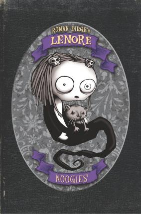 Lenore - Noogies (Colour Edition)