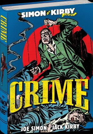 The Simon and Kirby Library: Crime