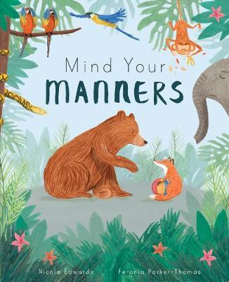 Mind Your Manners >> Mind Your Manners Nicola Edwards 9781848577183