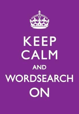 Keep Calm and Wordsearch On