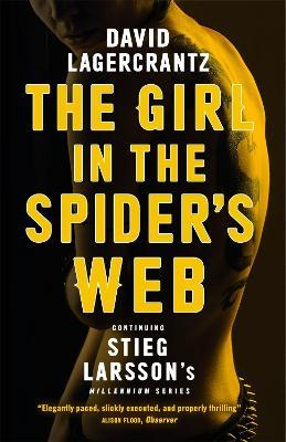 The Girl in the Spider's Web - David Lagercrantz, George Goulding