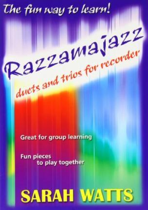 RAZZAMAJAZZ DUETS TRIOS FOR RECORDER