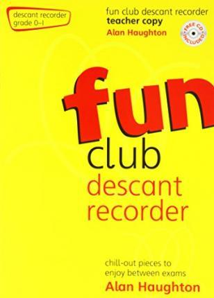 FUN CLUB DESCANT RECORDER GRADE 01 TEACH