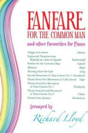 FANFARE FOR THE COMMON MAN & OTHER PIANO