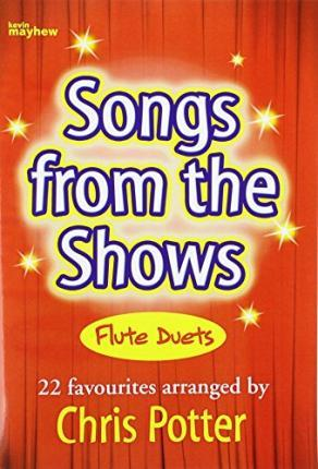 SONGS FROM THE SHOWS FLUTE DUETS