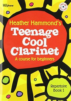 TEENAGE COOL CLARINET BOOK 1 REPERTOIRE