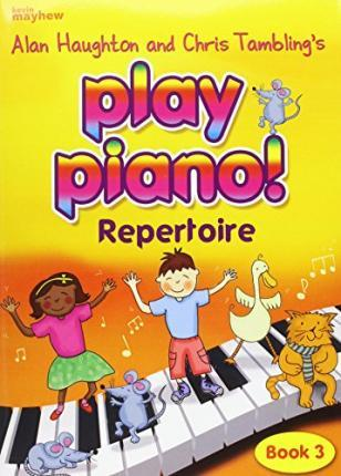 PLAY PIANO 3 REPERTOIRE