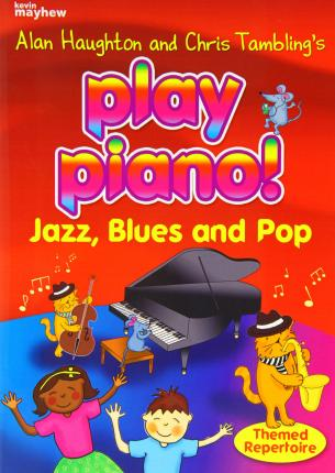 PLAY PIANO 3 JAZZ BLUES & POP