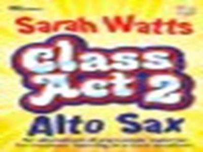 CLASS ACT 2 SAX STUDENT COPY