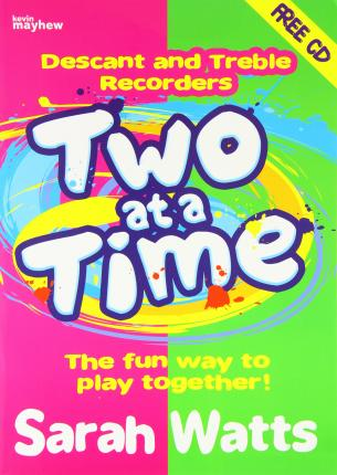 TWO AT A TIME DESCANTTREBLE RECORDER PUP