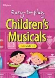 EASY TO PLAY CHILDRENTS MUSICALS FLUTE