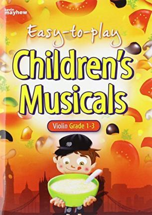 EASY TO PLAY CHILDRENS MUSICALS VIOLIN