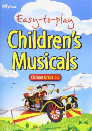 EASY TO PLAY CHILDRENTS MUSICALS CLARINE