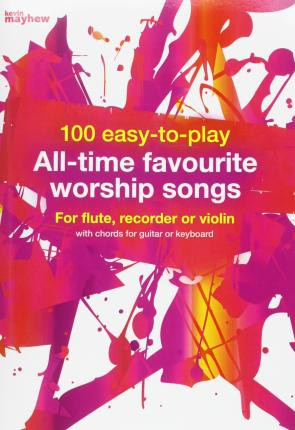 100 EASY TO PLAY ALL TIME FAVOURITE WORS