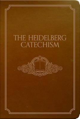 The Heidelberg Catechism Cover Image