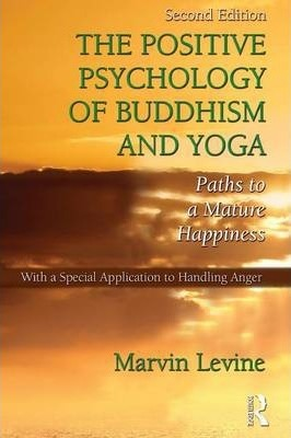 The Positive Psychology of Buddhism and Yoga Cover Image