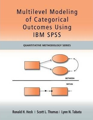 Multilevel Modeling of Categorical Outcomes Using IBM SPSS