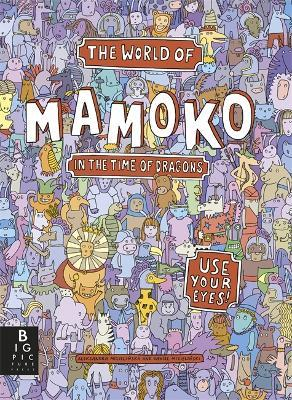 The World of Mamoko: In the Time of Dragons Cover Image