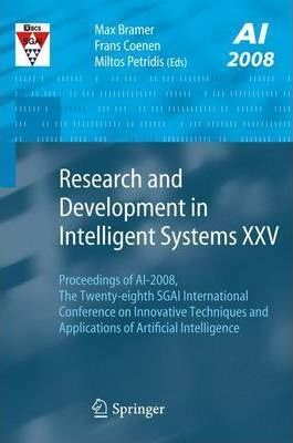 Research and Development in Intelligent Systems: v. 25