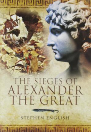 Sieges of Alexander the Great Cover Image