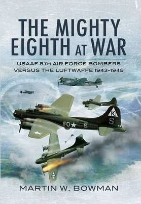 The Mighty Eighth at War Cover Image