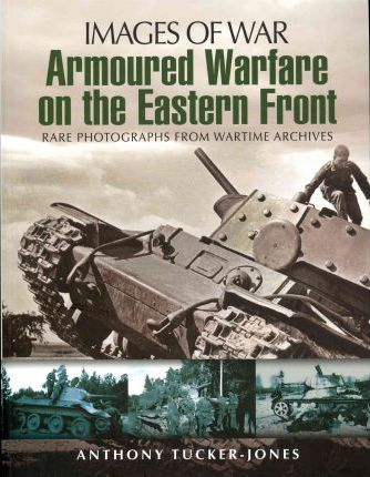 Armoured Warfare on the Eastern Front Cover Image